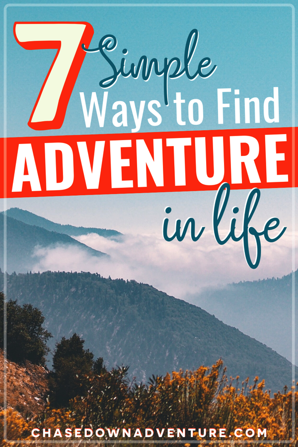 how to find adventure in life